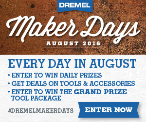 Maker Days - Every day in August enter to Win prizes, and get deals on tools.