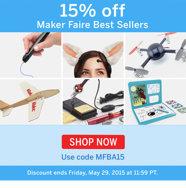 15% Off Maker Faire Best Sellers - Shop Now!