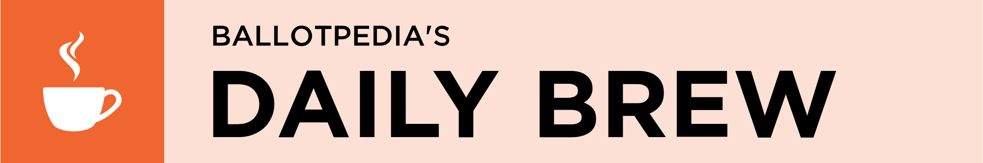 Ballotpedia's Daily Brew